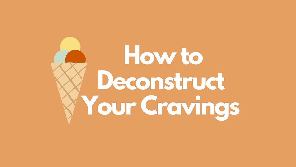 How to Stop Cravings Sweet and Other Guilty Foods