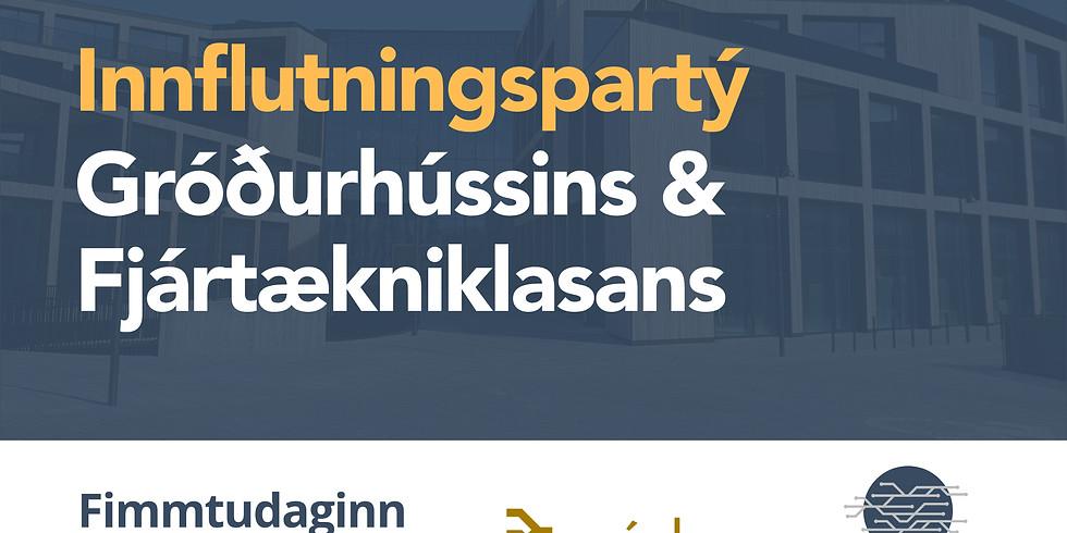Innflutningspartý Gróðurhússins og Fjártækniklasans