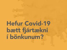 Hefur Covid-19 bætt fjártækni í bönkunum?