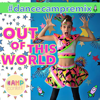 7 - #dancecampremix Out of This World So