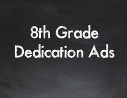8th Grade Dedication Ads