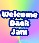 welcome%252520back%252520jam%252520text_edited_edited_edited.png