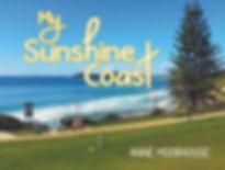 My Sunshine Coast HIRES.jpg
