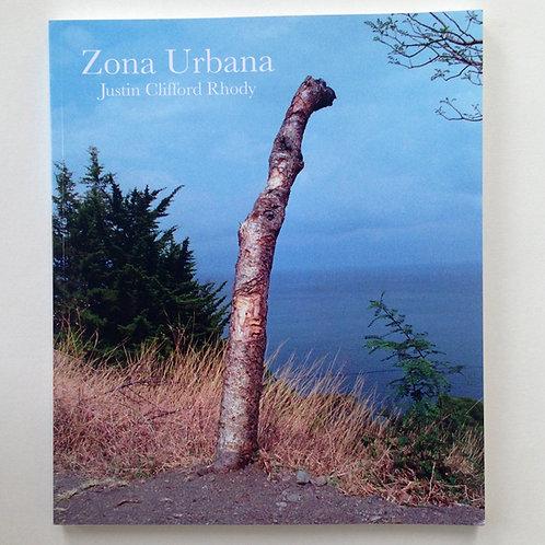 Zona Urbana- Justin Clifford Rhody