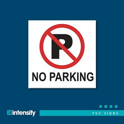 No Parking PVC Sign