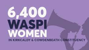 Pension Reform: 6,400 women impacted in Kirkcaldy and Cowdenbeath Constituency