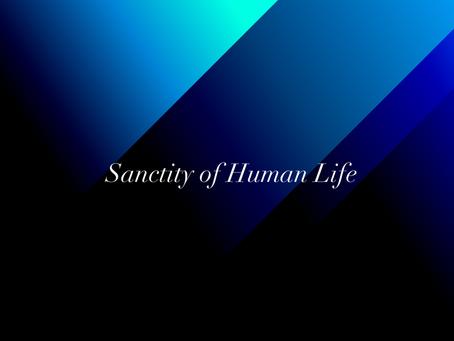 Sanctity of Human Life