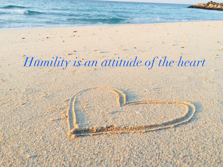 Humility is an attitude of the heart