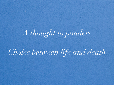 Choice between life and death