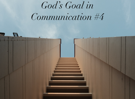 God's Goal in Communicating #4