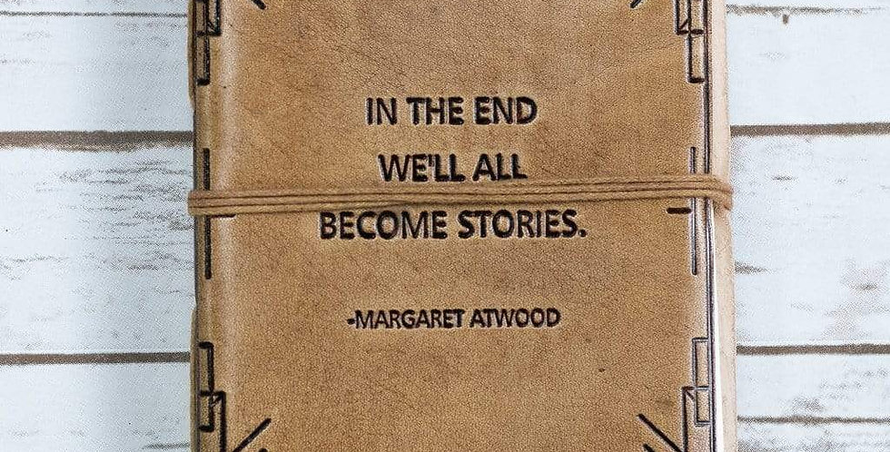 """We All Become Stories"" Blonde Handmade Leather Journal"
