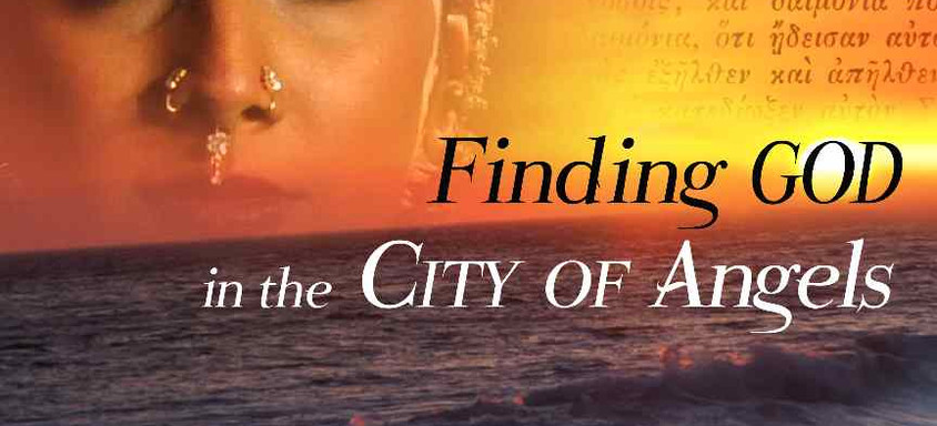 Finding God In The City Of Angels