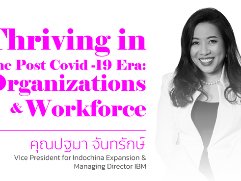 Thriving in the Post Covid-19 Era: Organizations & Workforce