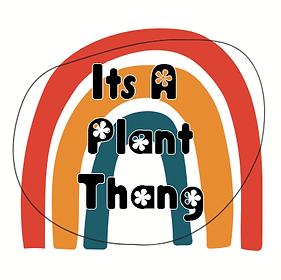 itsaplantthang