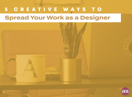 Creative Ways to Spread Your Work As a Graphic Designer