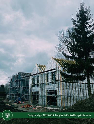 Statybų eiga. 2021.04.10.