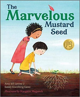 The Marvelous Mustard Seed