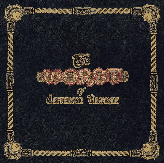 The Worst of Jefferson Airplane (Remastered)