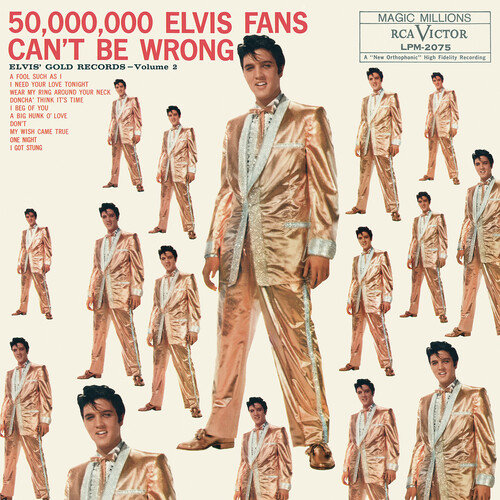 Elvis Presley- 50,000,000 Elvis Fans Can't Be Wrong