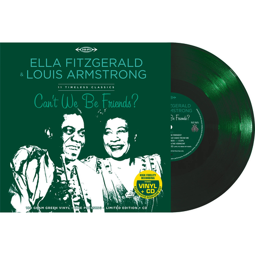 Ella Fitzgerald/Louis Armstrong - Can't We Be Friends? (Green vinyl)