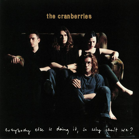 The Cranberries - Everybody Else Is Doing It So Why Can't We? 25th Anniversary