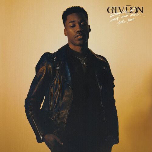 Giveon - When It's All Said And Done...Take Time