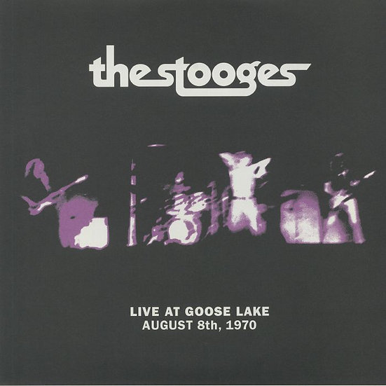The Stooges - Live At Goose Lake : August 8th 1970