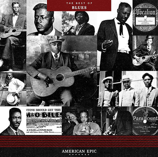 Various Artists - American Epic: The Best of Blues