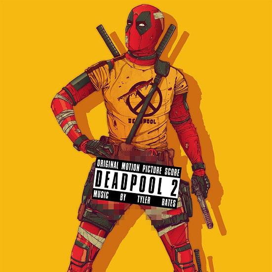 Deadpool 2 - Original Motion Picture Score