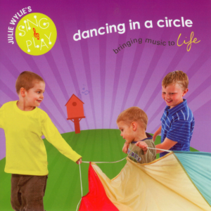 dancing in a circle, Julie Wylie CD music for children babies toddlers