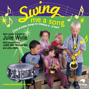 Swing me a song, Julie Wylie CD music for children babies toddlers