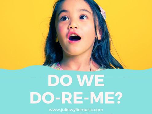 Do We Do-Re-Me? | Musical Play