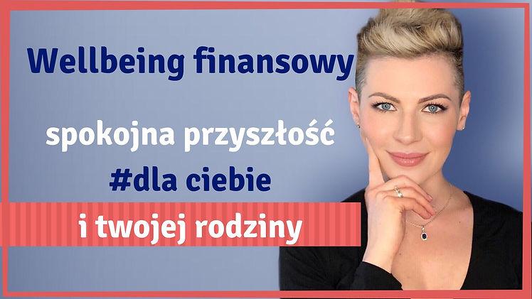 Wellbeing_finansowy__spokojna_przyszłos