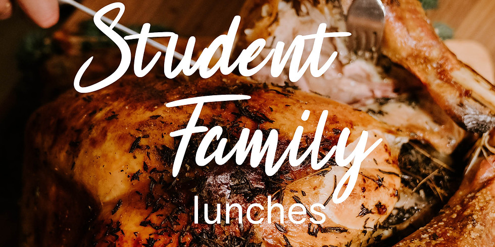 Student - Family lunches