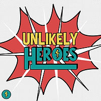Unlikely Heroes - website graphic, socia