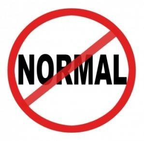 The word NORMAL in a big red red circle, with a line through it