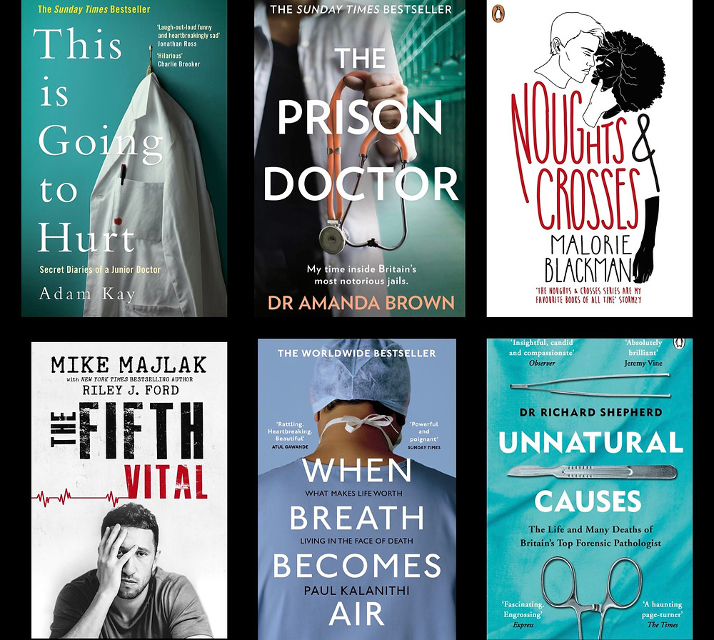 A collage of 6 book covers: This is going to hurt, the prison doctor, noughts & crosses, the fifth vital, when breath becoming air, unnatural causes.