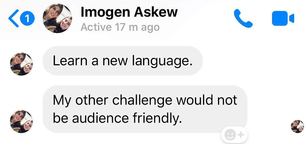 """Message from Ross's friend Imogen: """"Learn a new language"""""""