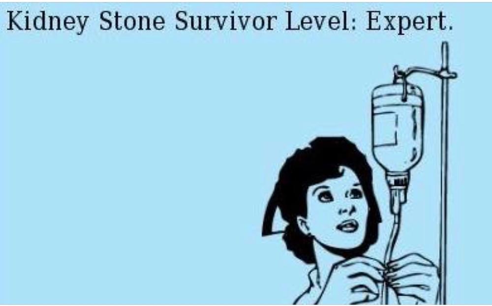 """Meme: """"kidney stone survivor level: expert"""""""