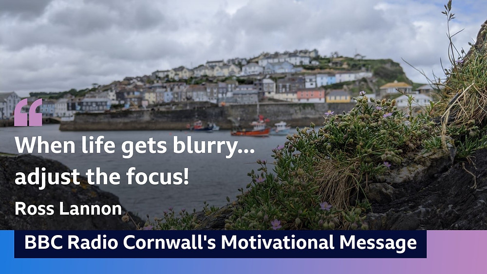 Official poster for BBC radio Cornwall's motivational message - showing Ross's name and quote