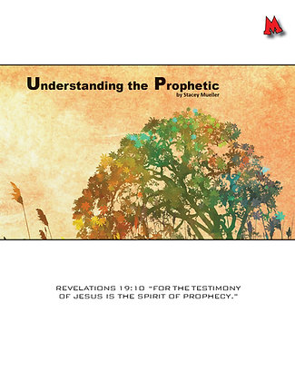 Understanding the Prophetic