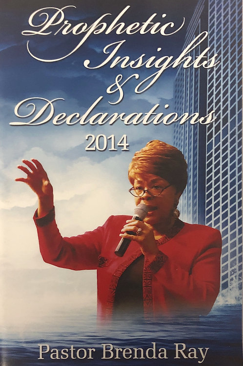 Prophetic Insights and Declarations Book 2014