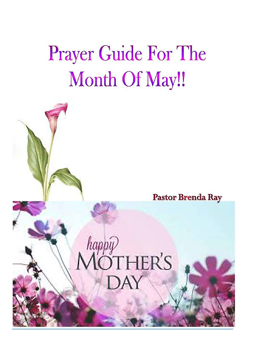 PRAYER GUIDE: MONTH OF MAY 2016