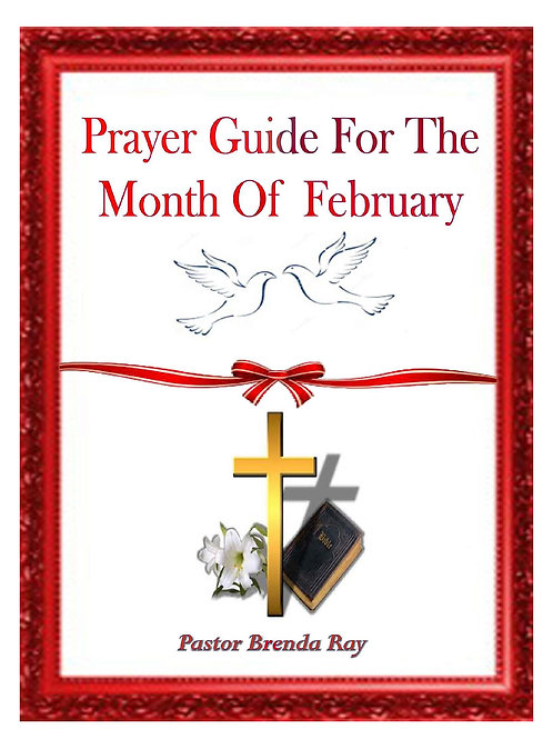 PRAYER GUIDE: MONTH OF FEBRUARY 2016
