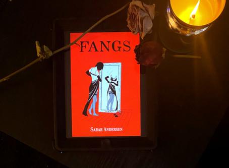 Recent Reads | Fangs