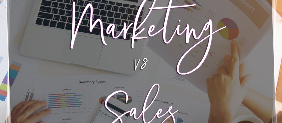 The Differences between Marketing and Sales