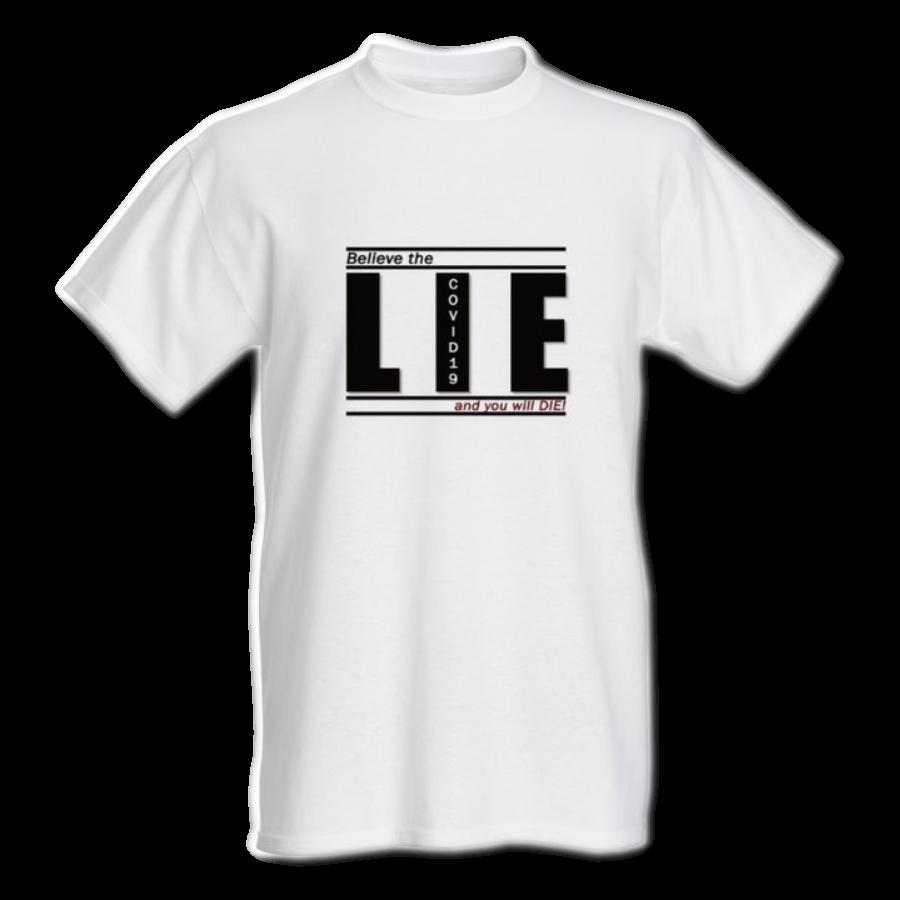 Believe the LIE and DIE!