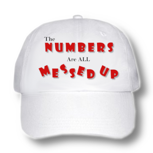 Ball Cap   Numbers ALL Messed Up