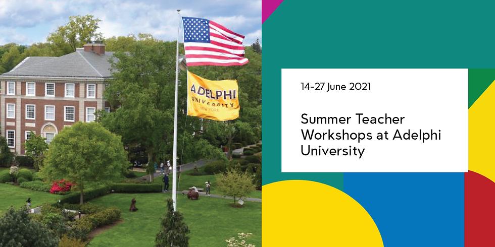 Summer Teacher Workshops at Adelphi University