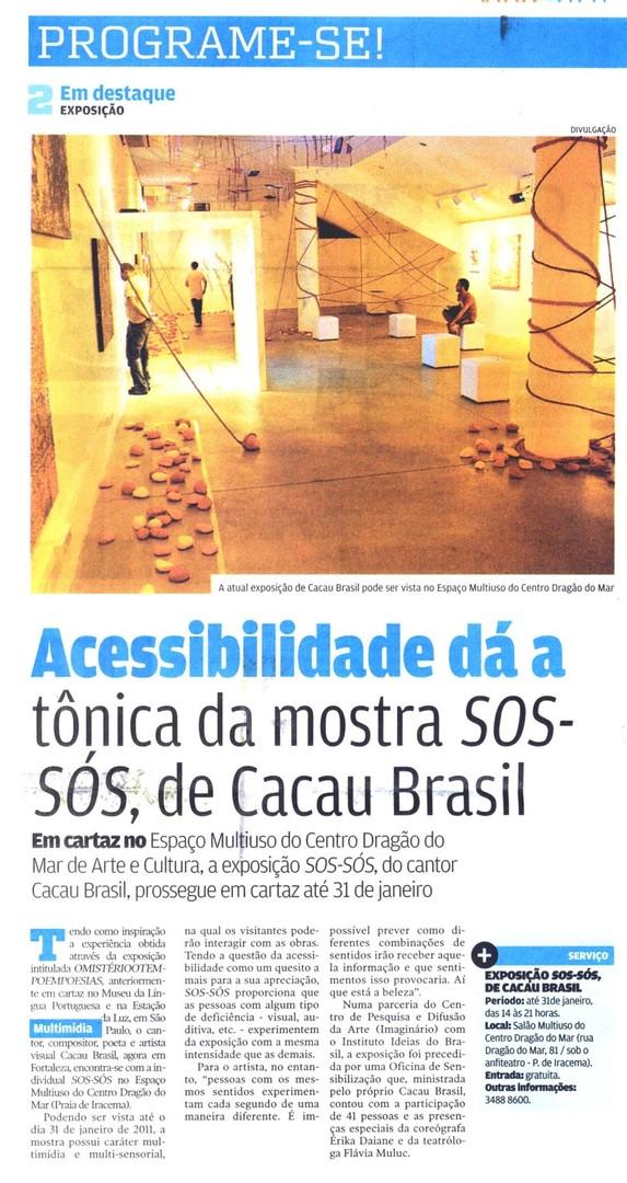 Matéria sobre acessibilidade na Exposição ´´´S.O.S SÓS`` - Fortaleza Brasil
